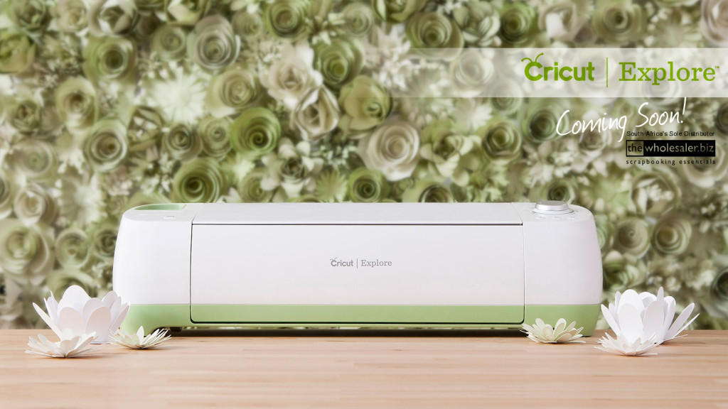 Cricut Explore Machine - Coming to South Africa