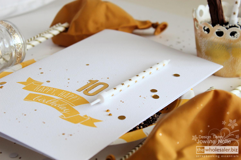 Golden Birthday Celebrations - Handmade Card
