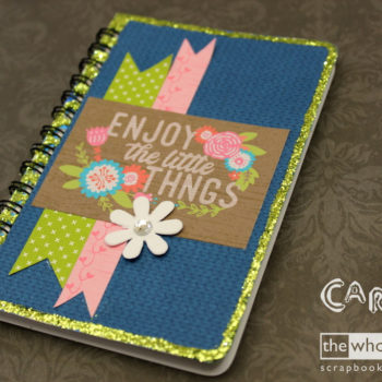 Enjoy the Little Things - Cariena Creates