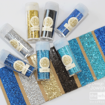 Jowilna's Favourite Things - Glitter